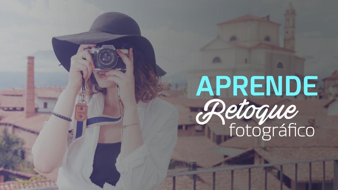 Lo que necesitas para ser un pro en retoque fotográfico, aprende con este curso GRATIS