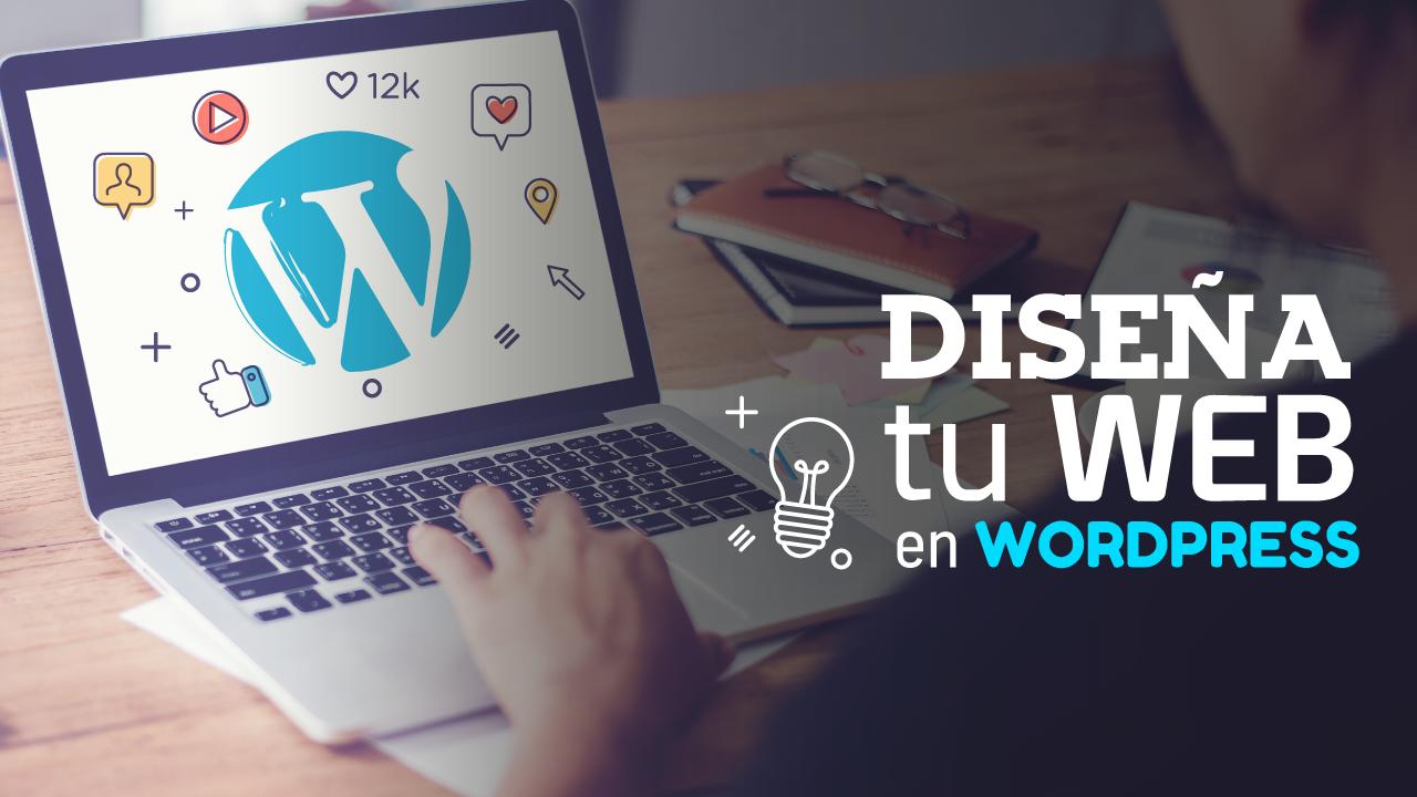 WordPress: El mejor sistema para crear tu Página Web